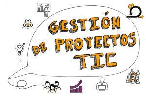 Qué es la Gestión de Proyectos TIC