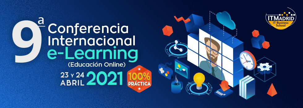 ITMadrid - 9a Conferencia Internacional e-Learning 2021