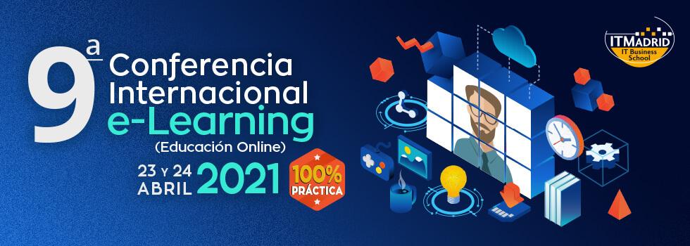 ITMadrid - 9a Conferencia Internacional e-Learning 2021