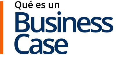 Qué es un Business Case