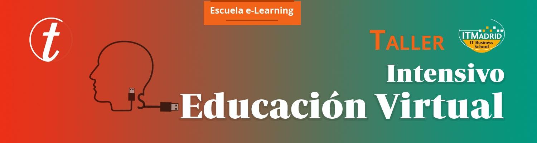 Taller Intensivo en Educacion Virtual