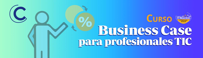 BUsiness Case para Profesiones TIC
