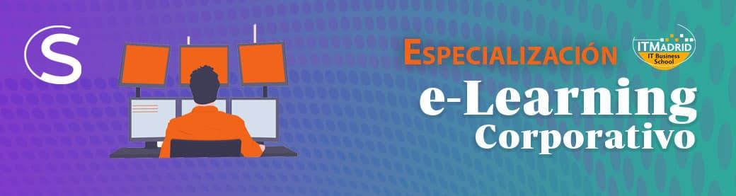Especialización en e-Learning Corporativo
